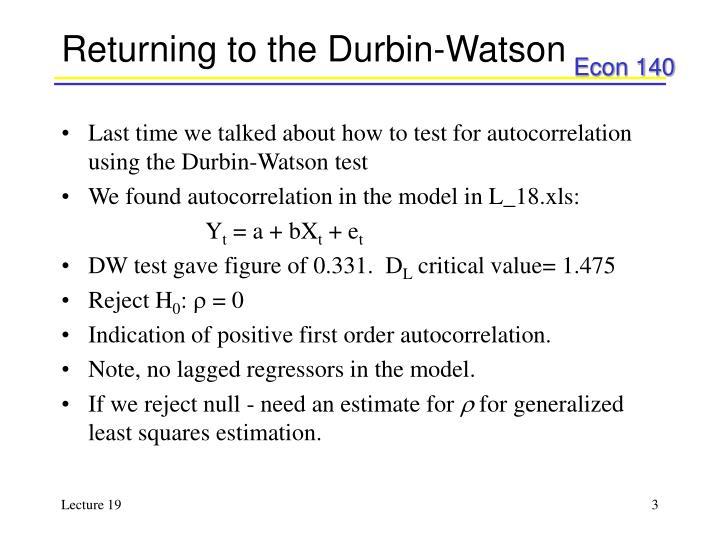 Returning to the durbin watson