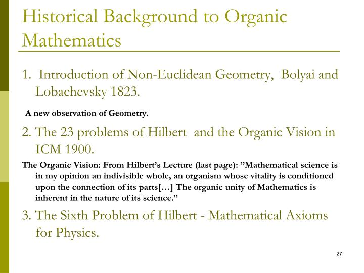 Historical Background to Organic Mathematics