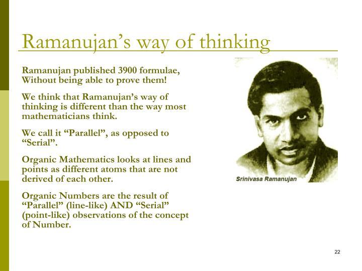 Ramanujan's way of thinking