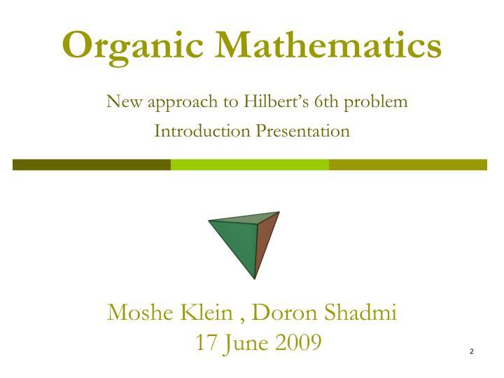 Organic Mathematics