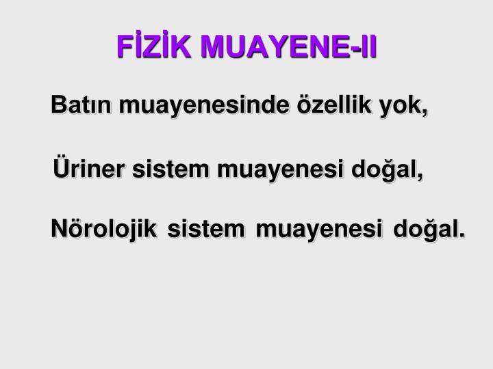 FİZİK MUAYENE