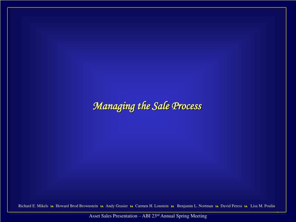 Managing the Sale Process