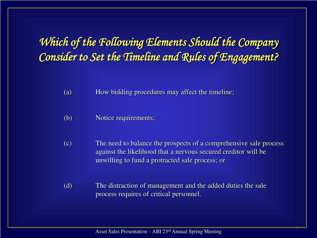 Which of the Following Elements Should the Company Consider to Set the Timeline and Rules of Engagement?