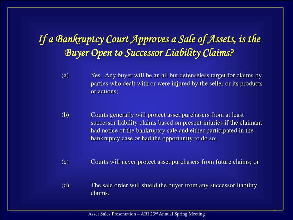 If a Bankruptcy Court Approves a Sale of Assets, is the Buyer Open to Successor Liability Claims?
