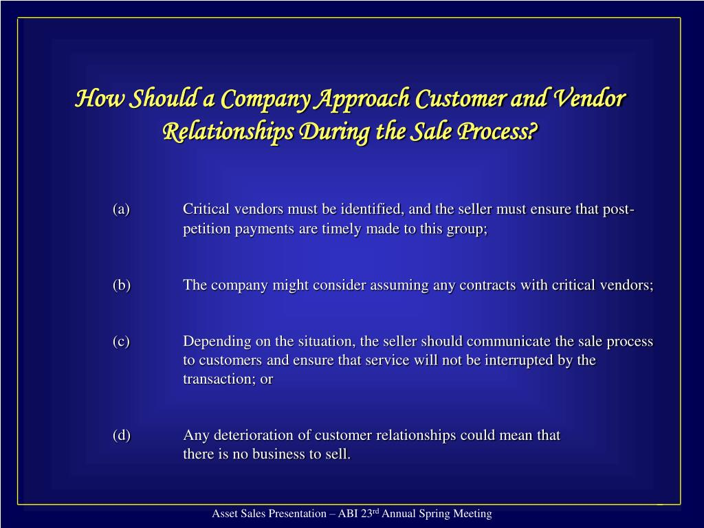 How Should a Company Approach Customer and Vendor Relationships During the Sale Process?