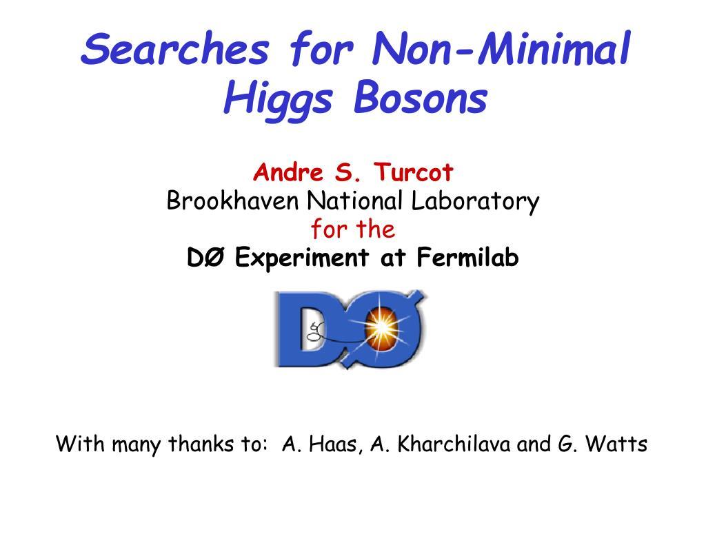 Searches for Non-Minimal