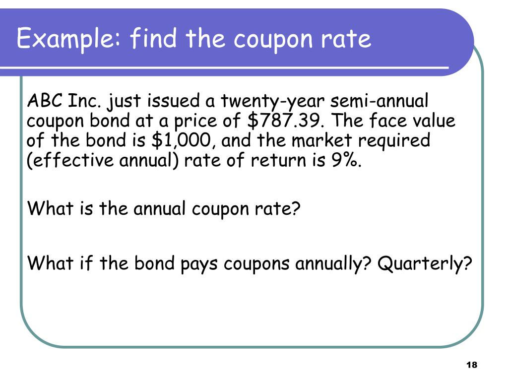 Example: find the coupon rate