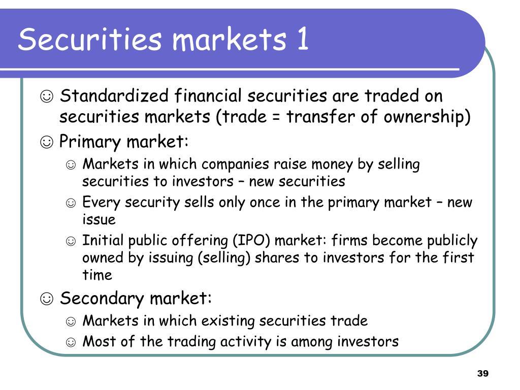 Securities markets 1