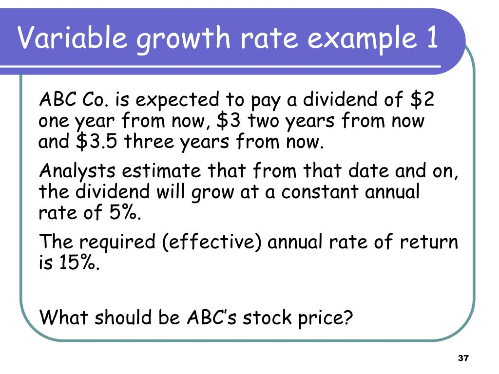 Variable growth rate example 1