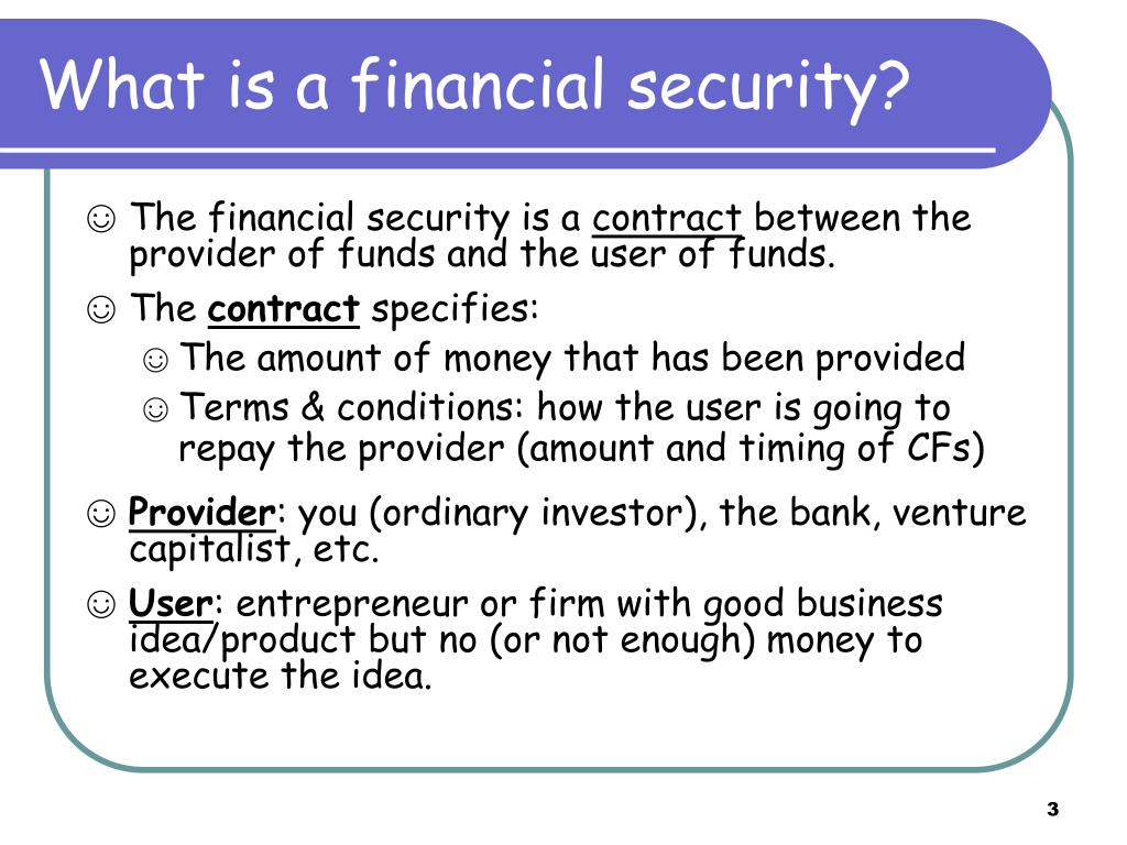 What is a financial security?