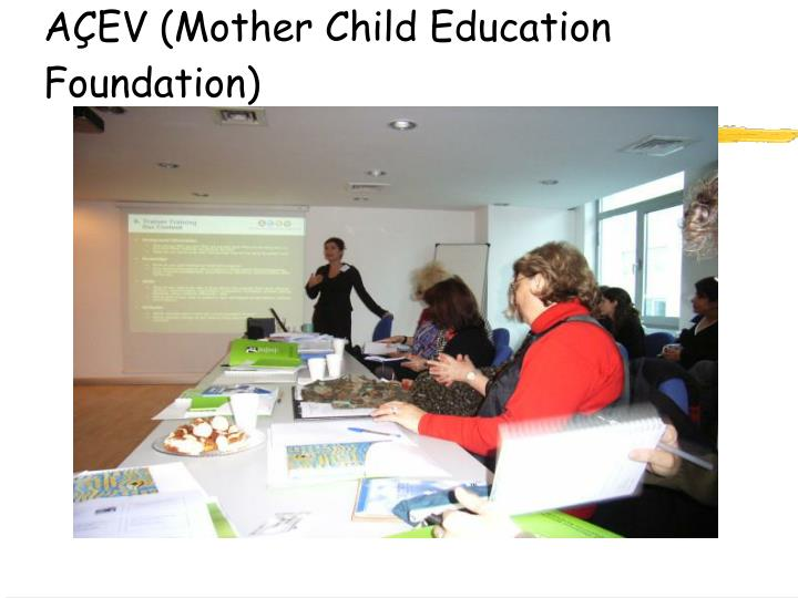 A ev mother child education foundation