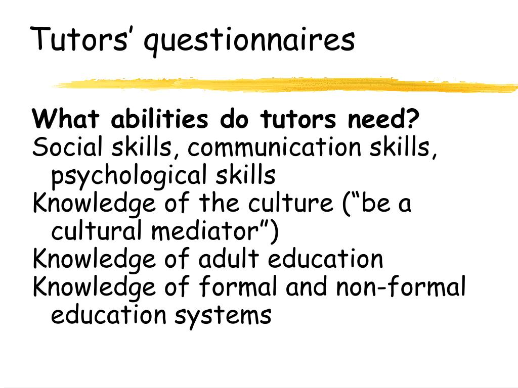 Tutors' questionnaires