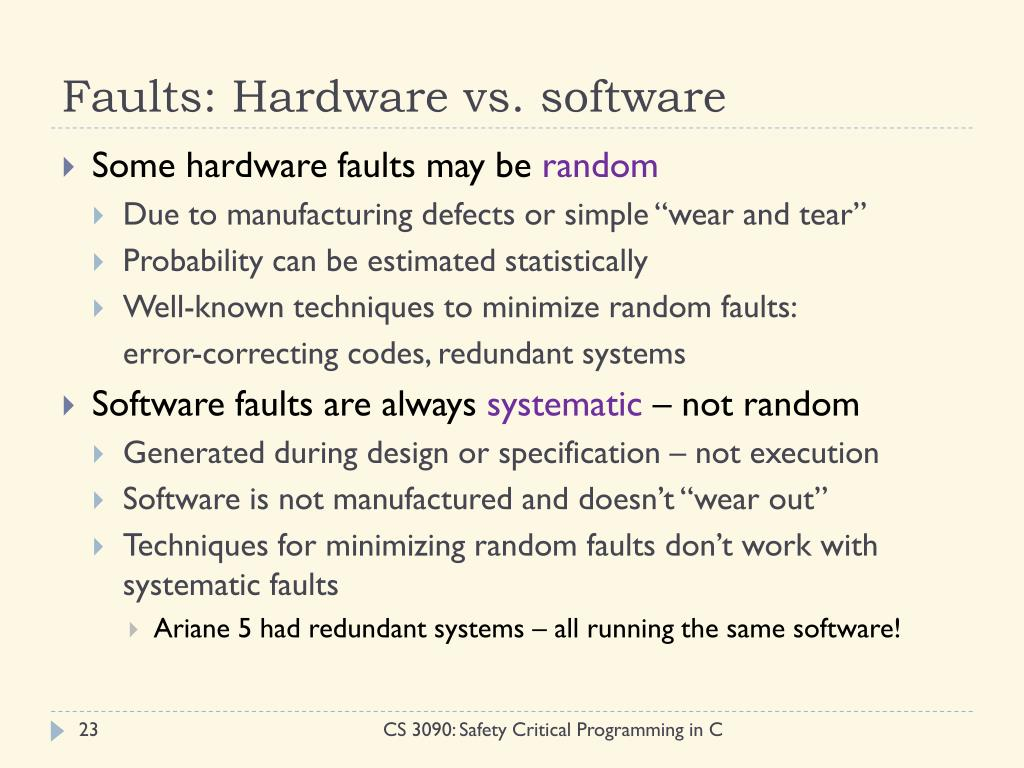 Faults: Hardware vs. software