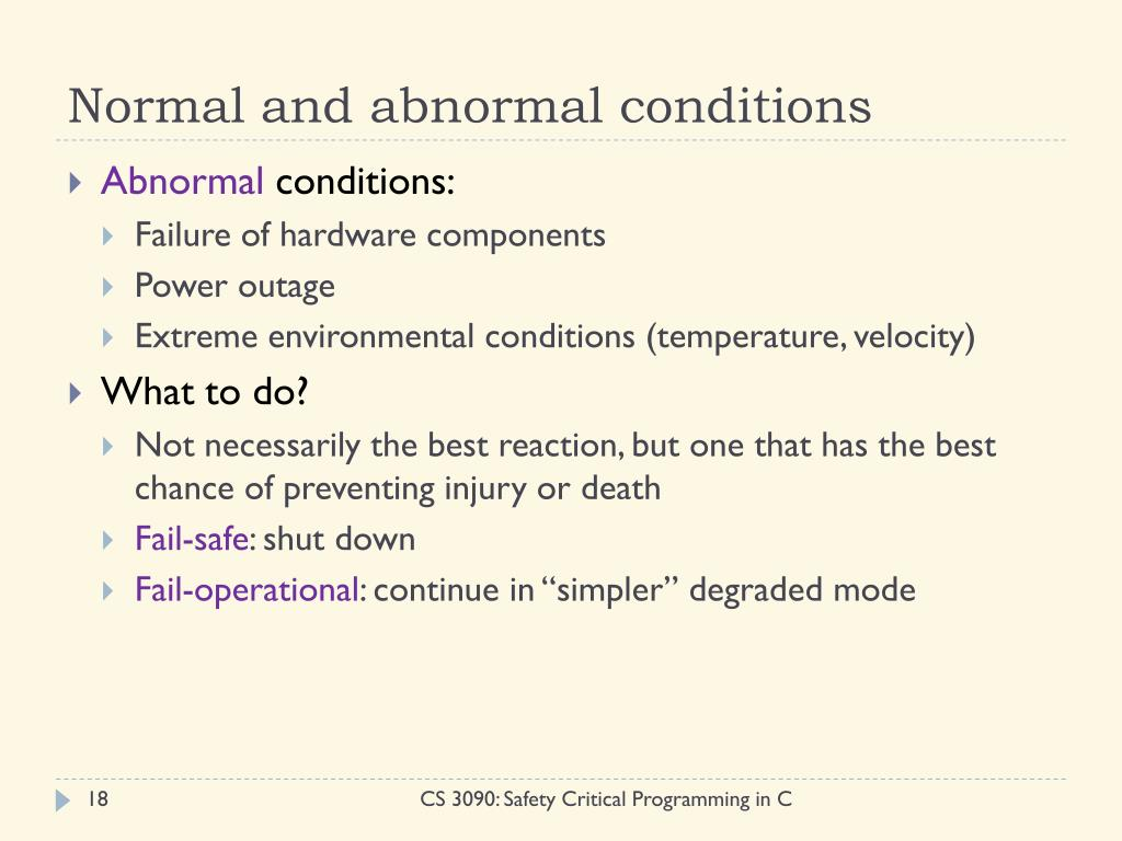 Normal and abnormal conditions