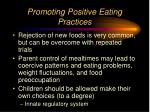 promoting positive eating practices