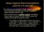 sleep hygiene recommendations used for 2 3 year old