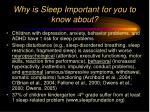 why is sleep important for you to know about