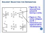 solvent selection for separation19