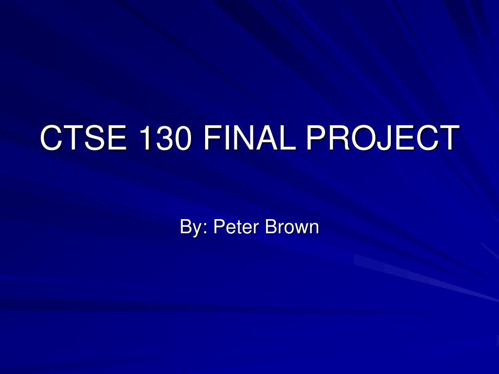 ctse 130 final project l.