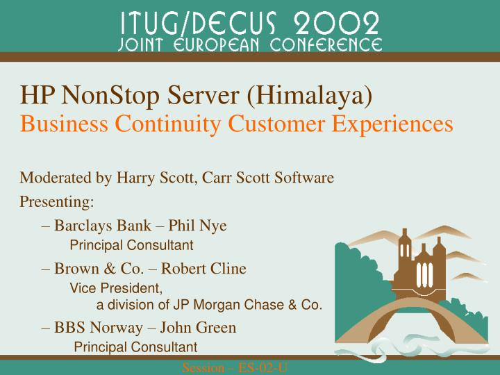 Hp nonstop server himalaya business continuity customer experiences