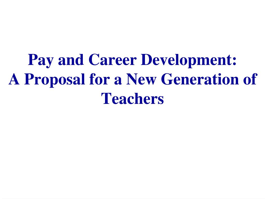 Pay and Career Development: