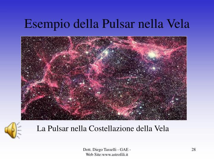 Esempio della Pulsar nella Vela