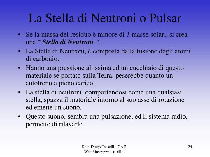 La Stella di Neutroni o Pulsar