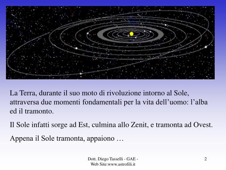 La Terra, durante il suo moto di rivoluzione intorno al Sole, attraversa due momenti fondamentali pe...