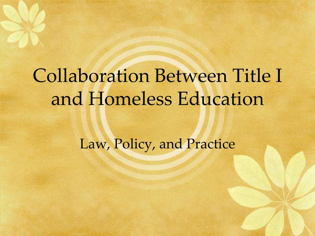 Collaboration Between Title I and Homeless Education