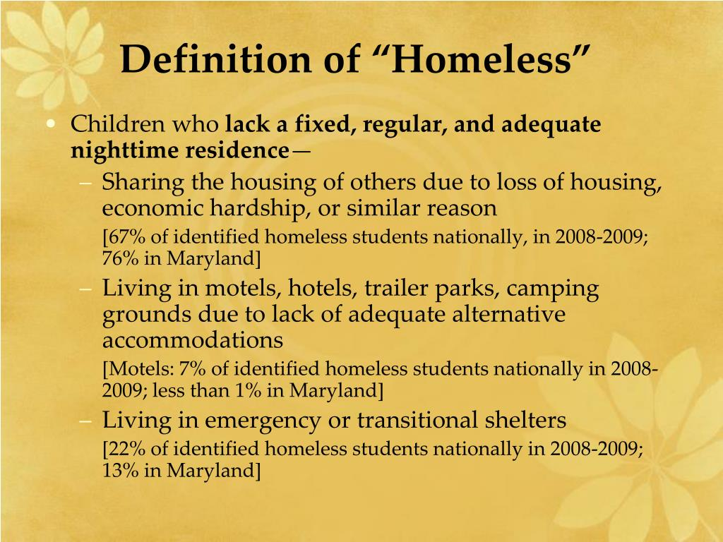 "Definition of ""Homeless"""