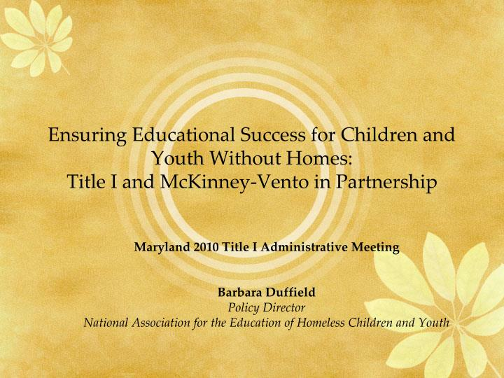 Ensuring Educational Success for Children and Youth Without Homes: