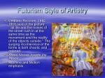 futurism style of artistry