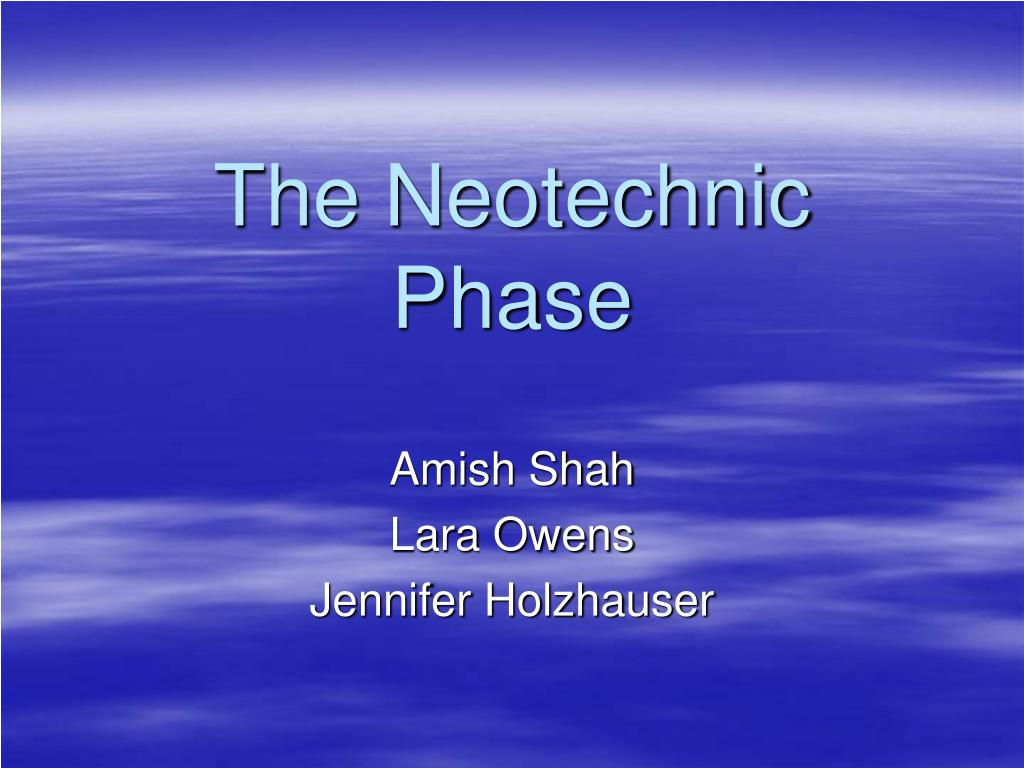 the neotechnic phase l.