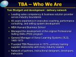 tba who we are