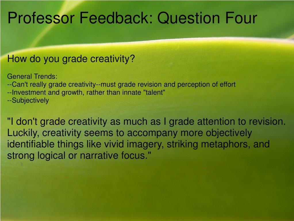 Professor Feedback: Question Four