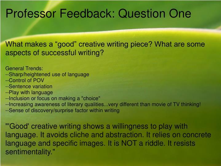 Professor feedback question one