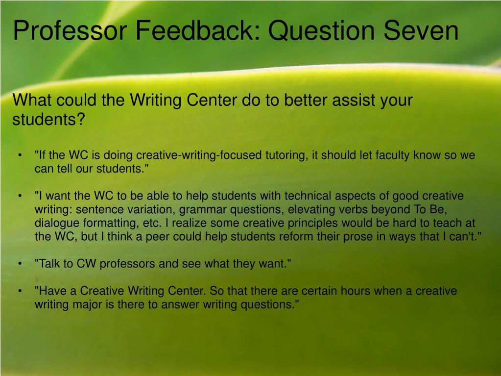 Professor Feedback: Question Seven
