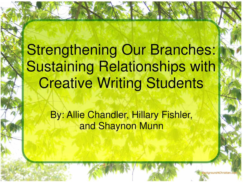 Strengthening Our Branches:
