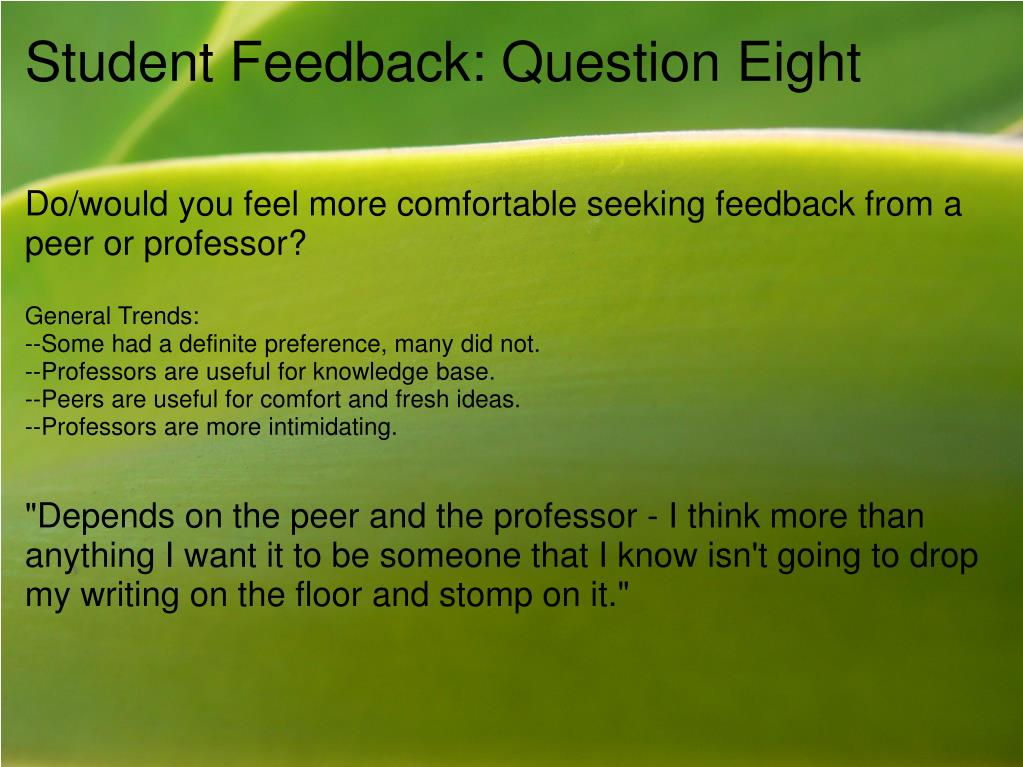 Student Feedback: Question Eight