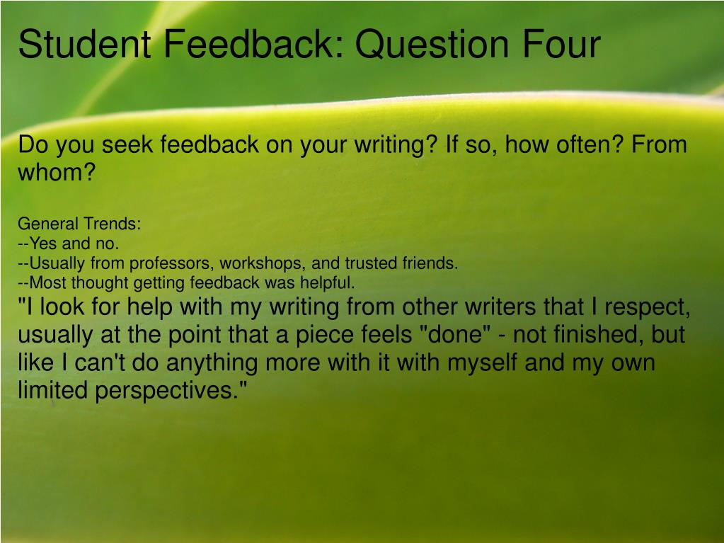 Student Feedback: Question Four