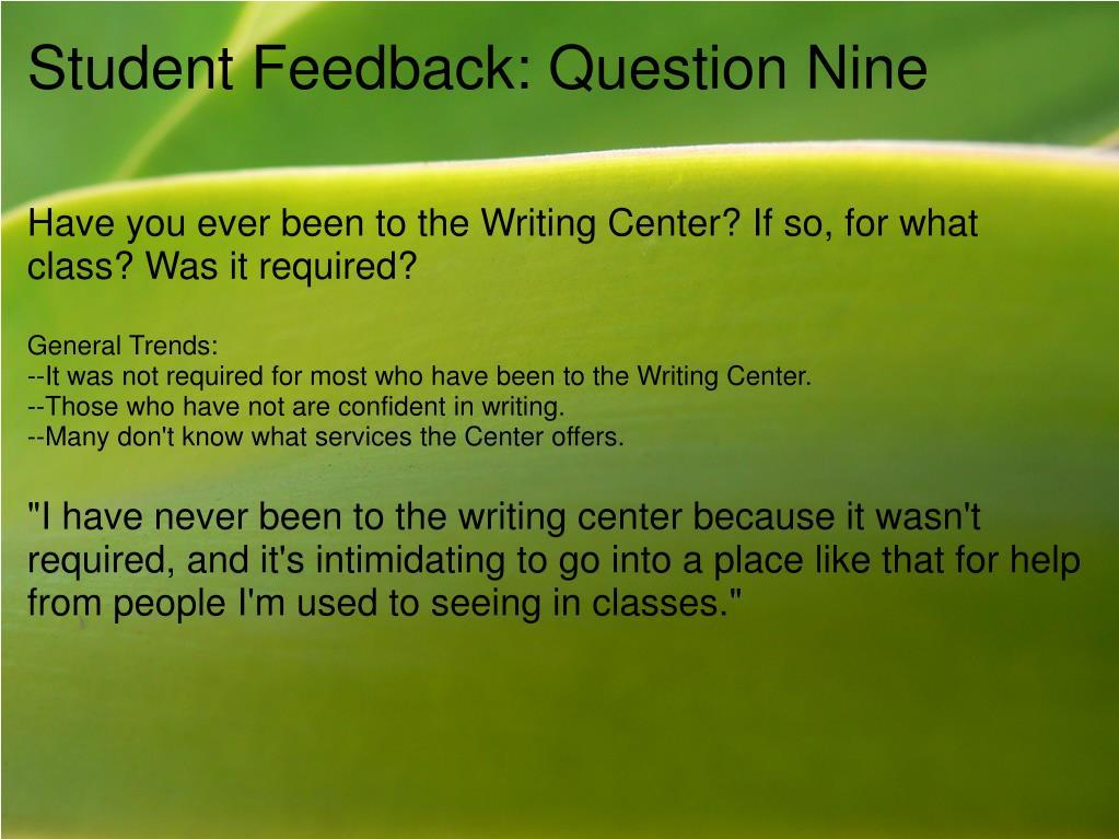 Student Feedback: Question Nine