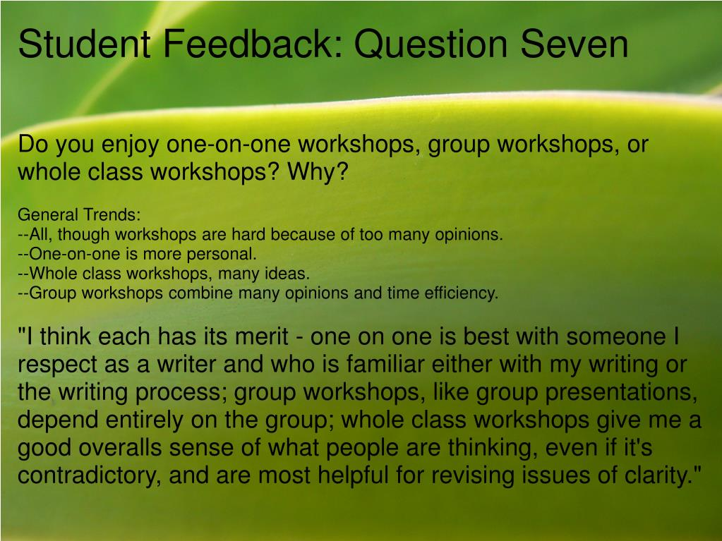 Student Feedback: Question Seven