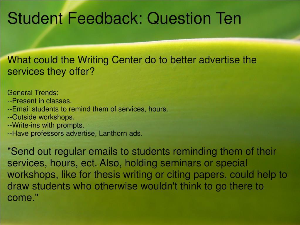 Student Feedback: Question Ten