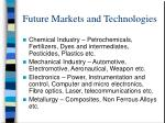 future markets and technologies