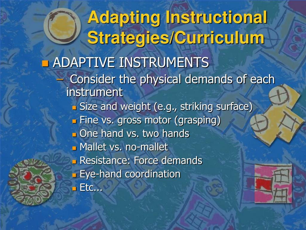 Adapting Instructional Strategies/Curriculum