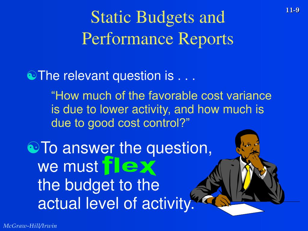 Static Budgets and