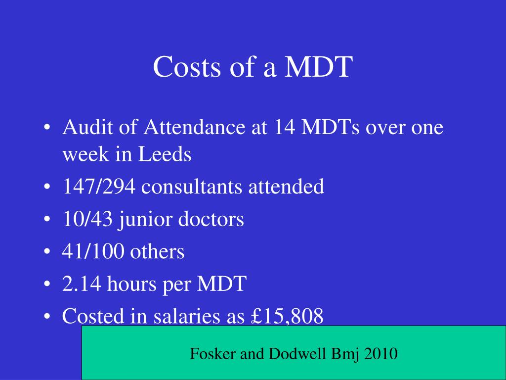 Costs of a MDT