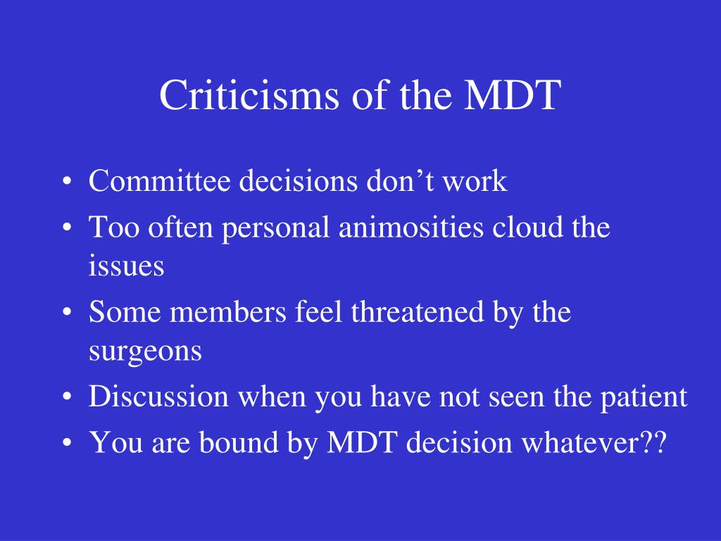 Criticisms of the MDT