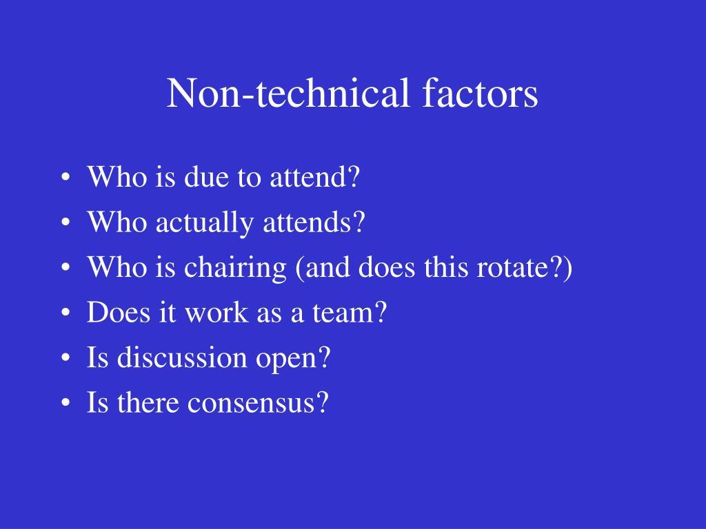 Non-technical factors