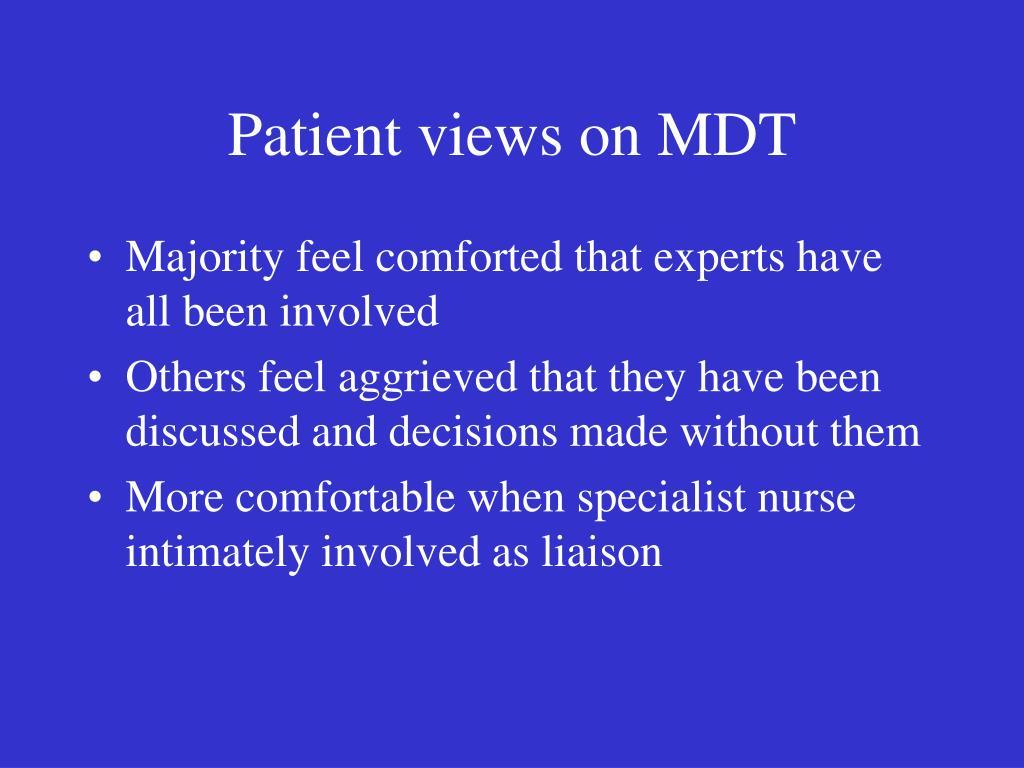 Patient views on MDT
